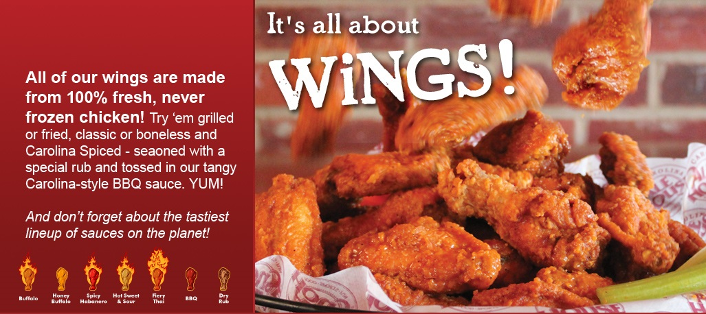 All of our wings are made from 100% fresh, never frozen chicken!