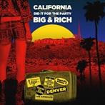 Big & Rich  'California'