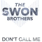 The Swon Brothers '
