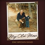Zac Brown Band 'My Old Man'