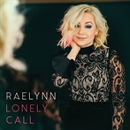 RaeLynn  'Lonely Call'