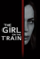 Watch the trailer for The Girl on the Train - Now Playing on Demand