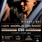 Michael Ray  'Her World Or Mine'