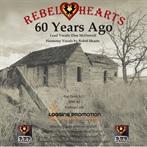 Rebel Hearts '60 Years Ago'