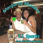 T.J Sparks 'Margarita Monday'