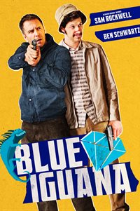 Blue Iguana - Now Playing on Demand