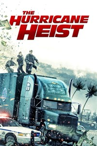 The Hurricane Heist - Now Playing on Demand